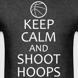 Keep Calm and Shoot Hoops basketball shirt - Men's T-Shirt