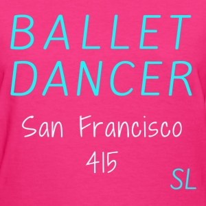 San Francisco Ballet 415 T-Shirts - Women's T-Shirt
