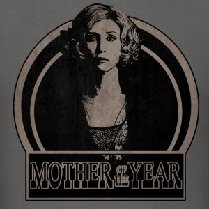 Mother of the year - Men's T-Shirt