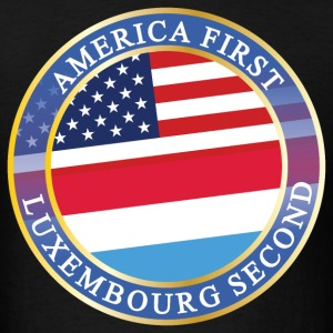 AMERICA FIRST LUXEMBOURG SECOND T-Shirts - Men's T-Shirt