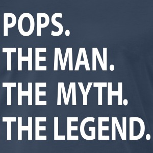 pops the man the myth the legend T-Shirts - Men's Premium T-Shirt