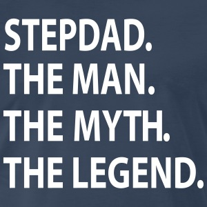 STEPDAD the man the myth the legend T-Shirts - Men's Premium T-Shirt