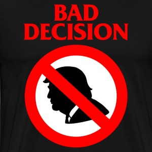 Bad Decision - Men's Premium T-Shirt