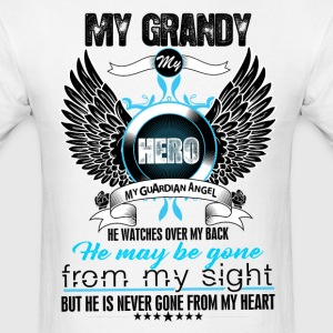 My Grandy My Hero My Guardian Angel Watches Over  T-Shirts - Men's T-Shirt