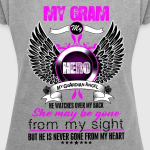 Gram My Hero My Guardian Angel She Watches Over M T-Shirts - Women´s Roll Cuff T-Shirt