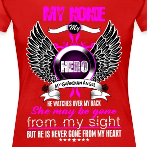 Nonie My Hero My Guardian Angel She Watches Over  T-Shirts - Women's Premium T-Shirt