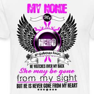 Nonie My Hero My Guardian Angel She Watches Over  T-Shirts - Men's Premium T-Shirt