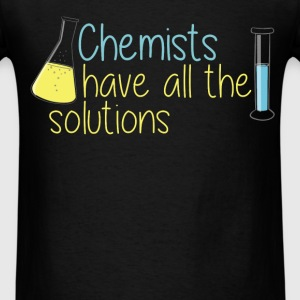 Chemist - Chemists have all the solutions - Men's T-Shirt