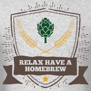 Relax have a Homebrew Tshirt - Men's T-Shirt