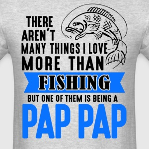 Fishing Pap Pap  - Men's T-Shirt