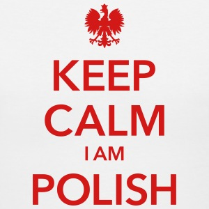 KEEP CALM I AM POLISH - Women's V-Neck T-Shirt