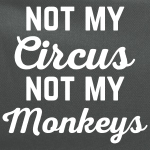 Not My Circus Funny Quote Bags & backpacks - Computer Backpack