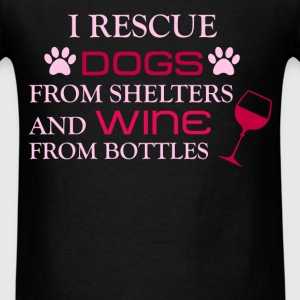 Dog Rescuer - I rescue dogs from shelters and wine - Men's T-Shirt