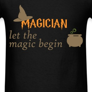 Magician - Magician - Let the magic begin - Men's T-Shirt