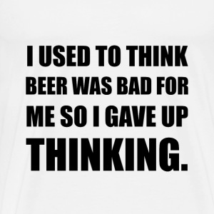 Beer Bad Thinking - Men's Premium T-Shirt