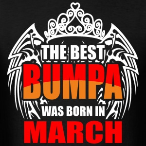 The Best Bumpa was Born in March - Men's T-Shirt
