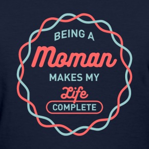 Being Moman T-shirt - Women's T-Shirt