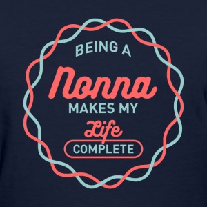Being Nonna T-shirt - Women's T-Shirt