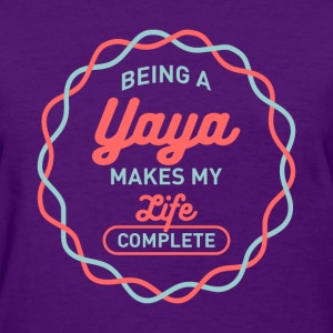 Being Yaya T-shirt - Women's T-Shirt