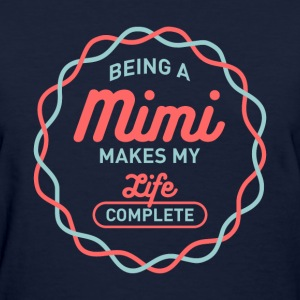 Being Mimi T-shirt - Women's T-Shirt