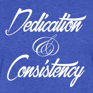 Men's Fitted T-Shirt - Dedication & Consistency - Fitted Cotton/Poly T-Shirt by Next Level