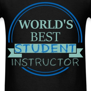 Student Instructor - World's best Student Instruct - Men's T-Shirt