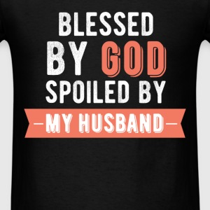Husband - Blessed by God, Spoiled by my husband - Men's T-Shirt