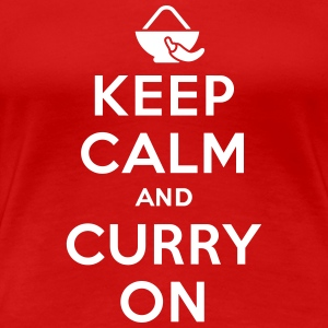 Keep calm and curry on T-Shirts - Women's Premium T-Shirt