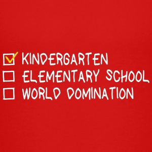 kindergarten elementary school world domination Kids' Shirts - Kids' Premium T-Shirt