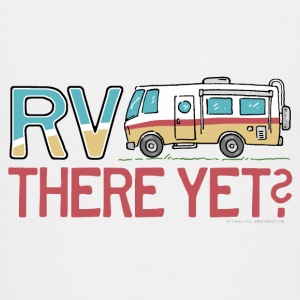 RV There Yet Kids' Shirts - Kids' Premium T-Shirt