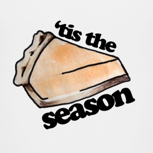 Tis the season for pumpkin pie - Kids' Premium T-Shirt