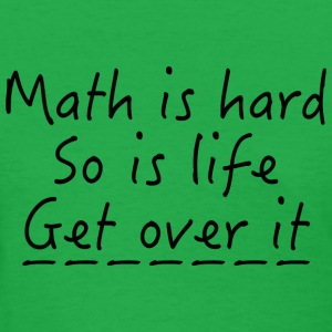 Math Is Hard - Women's T-Shirt