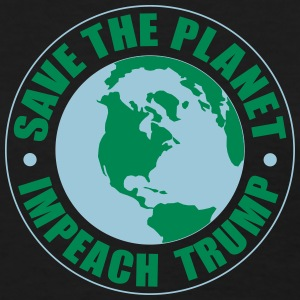 save the planet impeach trump T-Shirts - Women's T-Shirt