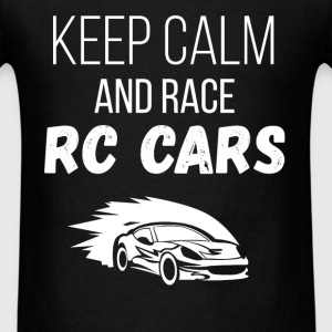 RC Cars - Keep calm and race RC cars - Men's T-Shirt