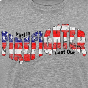 FIRST IN...LAST OUT T-Shirts - Men's Premium T-Shirt