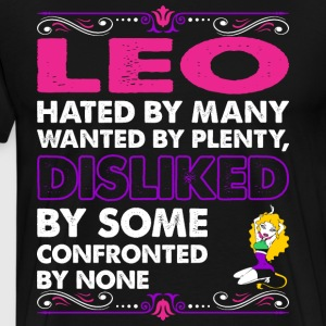 Leo Hated By Many Wanted Plenty T-Shirts - Men's Premium T-Shirt