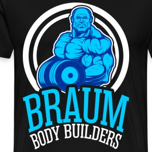 Braum Body Builders T-Shirts - Men's Premium T-Shirt