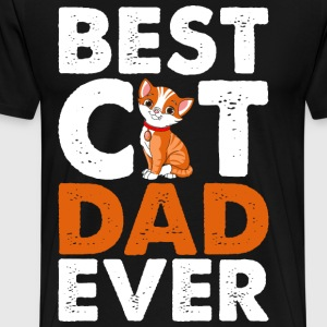 Best Cat Dad Ever T-Shirts - Men's Premium T-Shirt
