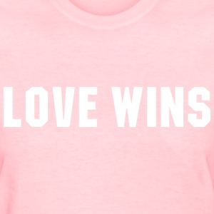 Love wins T-Shirts - Women's T-Shirt