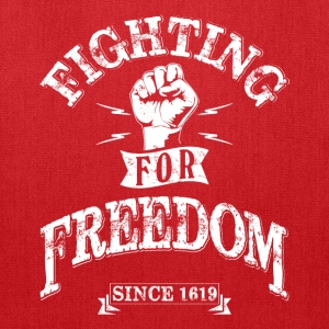 Fighting for Freedom since 1619 Bags & backpacks - Tote Bag