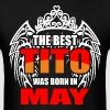 The Best Tito was Born in May - Men's T-Shirt