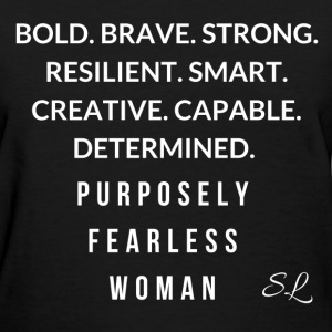 Purposely Fearless Woman T-Shirts - Women's T-Shirt