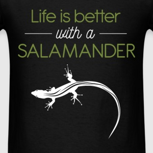 Salamanders - Life is better with a salamander - Men's T-Shirt