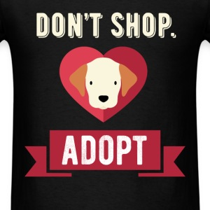 Adoption - Don't shop. Adopt - Men's T-Shirt