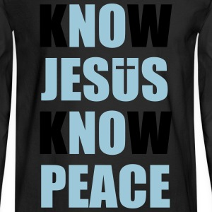Know Jesus Know Peace Long Sleeve Shirts - Men's Long Sleeve T-Shirt