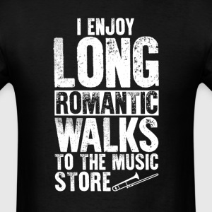 Trombone Long Romantic Walks T-Shirt T-Shirts - Men's T-Shirt