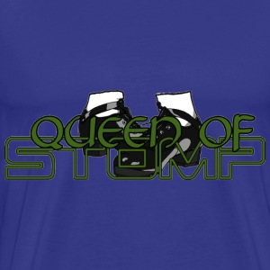 Queen of stomp design - Men's Premium T-Shirt