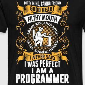 I Was Perfect I Am A Programmer T-Shirts - Men's Premium T-Shirt