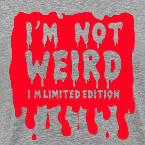 i'm not weird i'm limited
