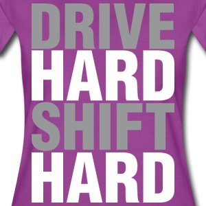 Drive Hard Shift Hard T-Shirts - Women's Premium T-Shirt